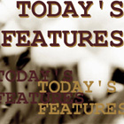 Today's Features